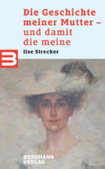 eBook Die Geschichte meiner Mutter - und damit die meine Cover