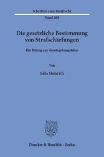 eBook Die gesetzliche Bestimmung von Strafschärfungen. Cover