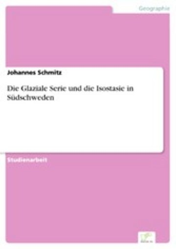 eBook Die Glaziale Serie und die Isostasie in Südschweden Cover