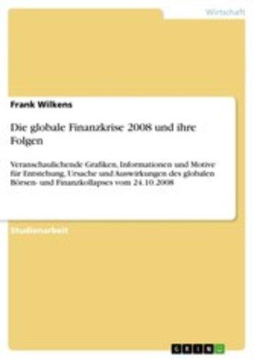 eBook Die globale Finanzkrise 2008 und ihre Folgen Cover