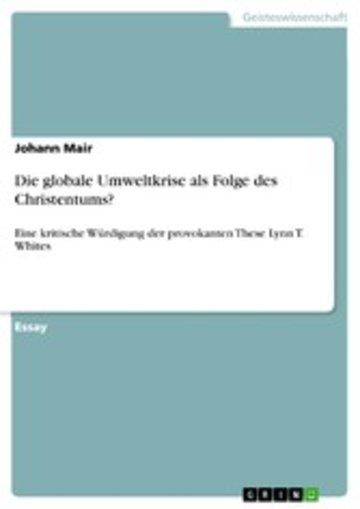 eBook Die globale Umweltkrise als Folge des Christentums? Cover