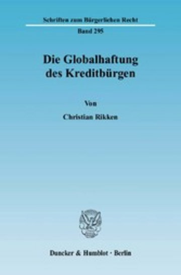 eBook Die Globalhaftung des Kreditbürgen. Cover