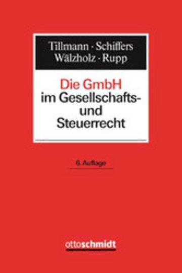 eBook Die GmbH im Gesellschafts- und Steuerrecht Cover