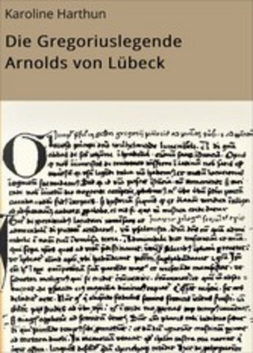 eBook Die Gregoriuslegende Arnolds von Lübeck Cover