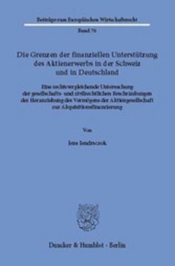 eBook Die Grenzen der finanziellen Unterstützung des Aktienerwerbs in der Schweiz und in Deutschland. Cover