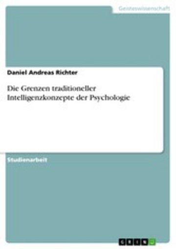 eBook Die Grenzen traditioneller Intelligenzkonzepte der Psychologie Cover
