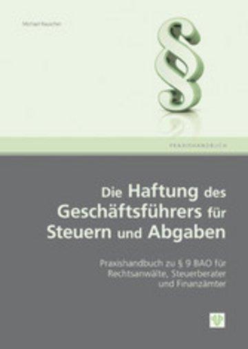 eBook Die Haftung des Geschäftsführers für Steuern und Abgaben (Ausgabe Österreich) Cover