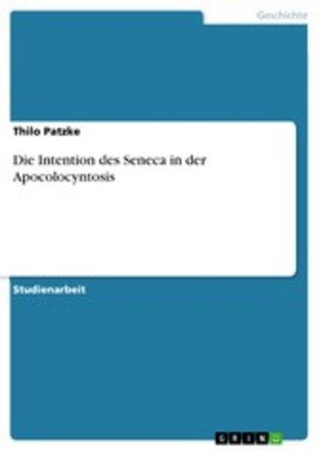 eBook Die Intention des Seneca in der Apocolocyntosis Cover