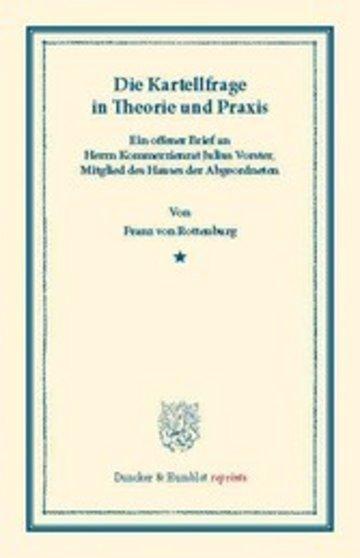 eBook Die Kartellfrage in Theorie und Praxis. Cover