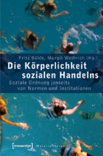 eBook Die Körperlichkeit sozialen Handelns Cover