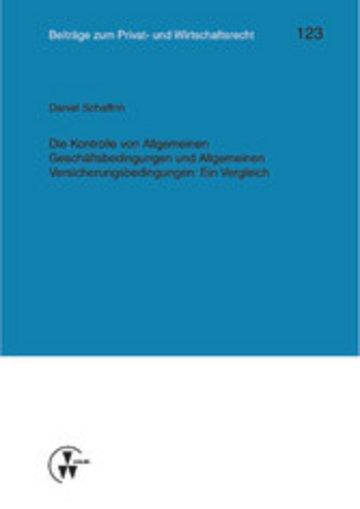 eBook Die Kontrolle von Allgemeinen Geschäftsbedingungen und Allgemeinen Versicherungsbedingungen: Ein Vergleich Cover