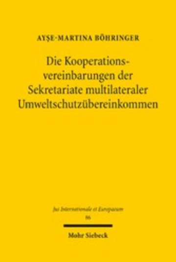 eBook Die Kooperationsvereinbarungen der Sekretariate multilateraler Umweltschutzübereinkommen Cover