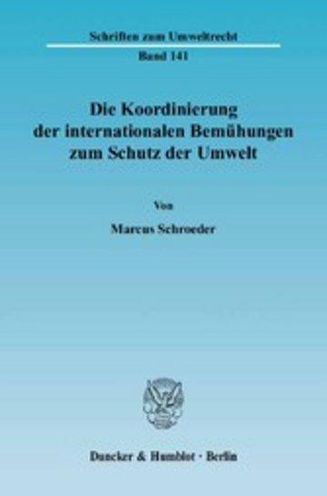 eBook Die Koordinierung der internationalen Bemühungen zum Schutz der Umwelt. Cover