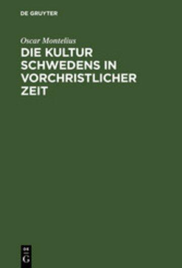 eBook Die Kultur Schwedens in vorchristlicher Zeit Cover