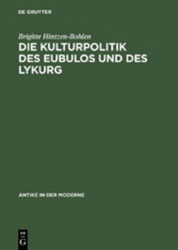 eBook Die Kulturpolitik des Eubulos und des Lykurg Cover