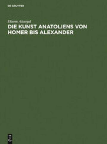 eBook Die Kunst Anatoliens von Homer bis Alexander Cover