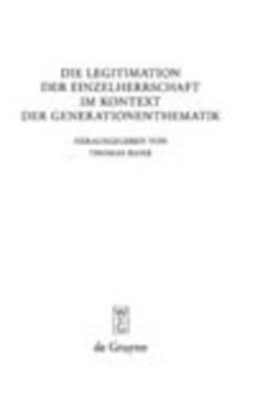 eBook Die Legitimation der Einzelherrschaft im Kontext der Generationenthematik Cover