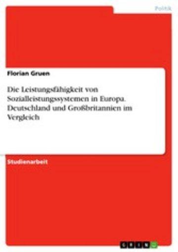 eBook Die Leistungsfähigkeit von Sozialleistungssystemen in Europa. Deutschland und Großbritannien im Vergleich Cover