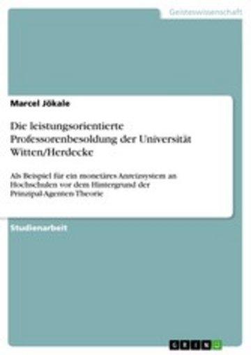 eBook Die leistungsorientierte Professorenbesoldung der Universität Witten/Herdecke Cover