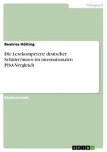 eBook Die Lesekompetenz deutscher Schüler/innen im internationalen PISA-Vergleich Cover