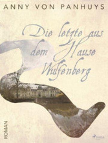 eBook Die letzte aus dem Hause Wulfenberg Cover