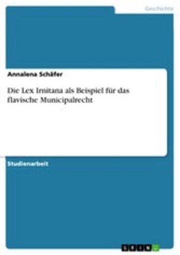 eBook Die Lex Irnitana als Beispiel für das flavische Municipalrecht Cover