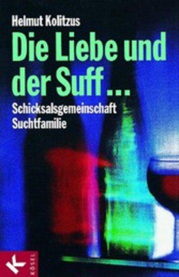 eBook Die Liebe und der Suff ... Cover