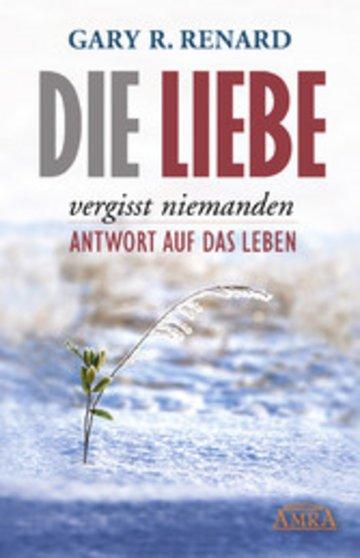 eBook Die Liebe vergisst niemanden Cover