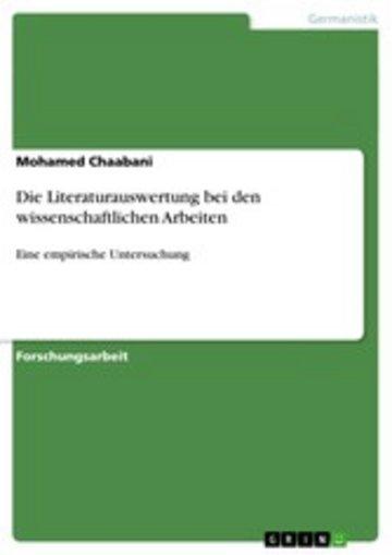 eBook Die Literaturauswertung bei den wissenschaftlichen Arbeiten Cover