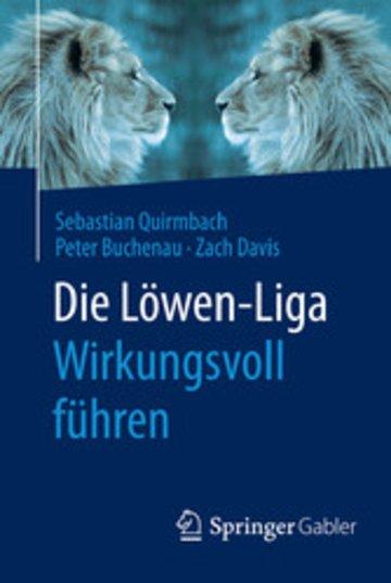 eBook Die Löwen-Liga: Wirkungsvoll führen Cover