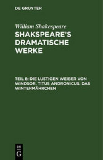 eBook Die lustigen Weiber von Windsor. Titus Andronicus. Das Wintermährchen Cover