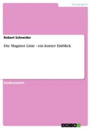 eBook Die Maginot Linie - ein kurzer Einblick Cover