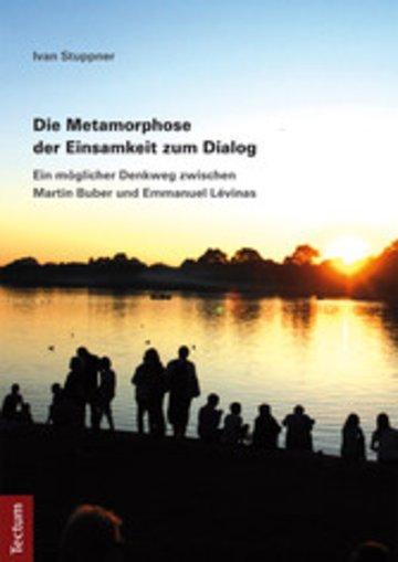 eBook Die Metamorphose der Einsamkeit zum Dialog Cover