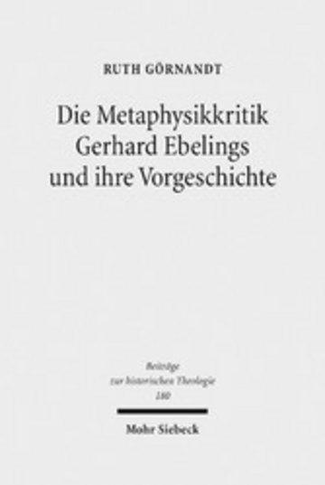 eBook Die Metaphysikkritik Gerhard Ebelings und ihre Vorgeschichte Cover