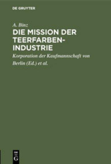 eBook Die Mission der Teerfarben-Industrie Cover