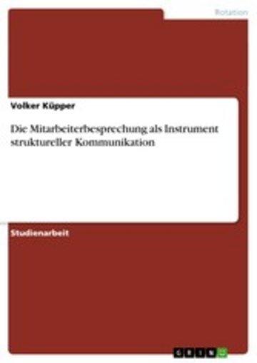 eBook Die Mitarbeiterbesprechung als Instrument struktureller Kommunikation Cover
