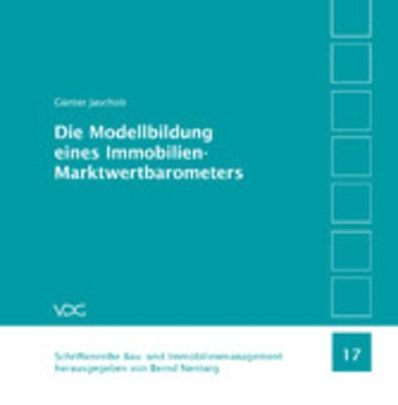 eBook Die Modellbildung eines Immobilien-Marktwertbarometers Cover