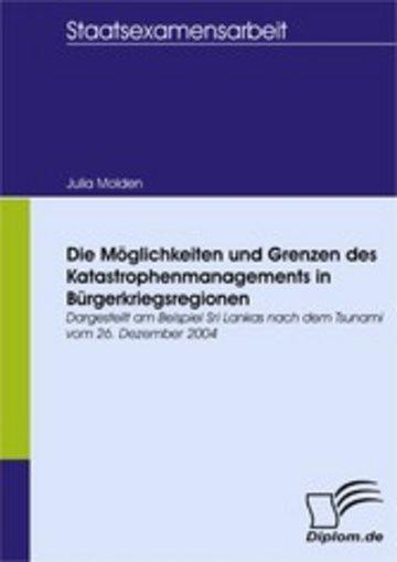 eBook Die Möglichkeiten und Grenzen des Katastrophenmanagements in Bürgerkriegsregionen Cover