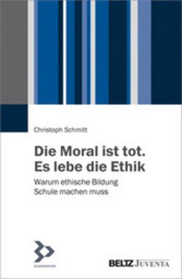 eBook Die Moral ist tot. Es lebe die Ethik Cover