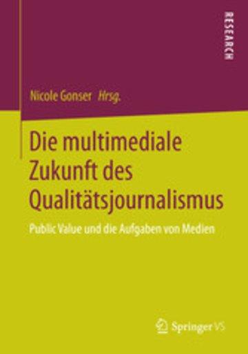 eBook Die multimediale Zukunft des Qualitätsjournalismus Cover