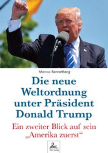 eBook Die neue Weltordnung unter Präsident Donald Trump Cover