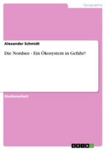 eBook Die Nordsee - Ein Ökosystem in Gefahr? Cover