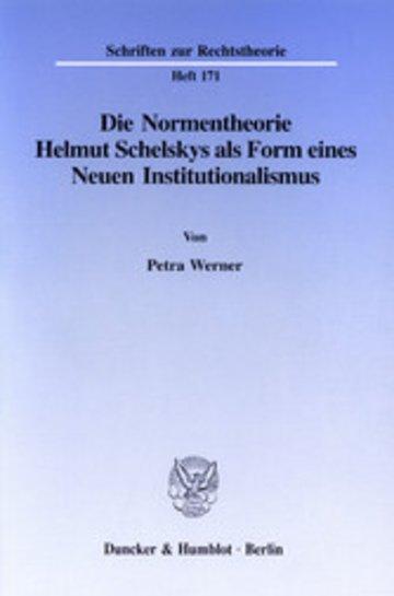 eBook Die Normentheorie Helmut Schelskys als Form eines Neuen Institutionalismus. Cover