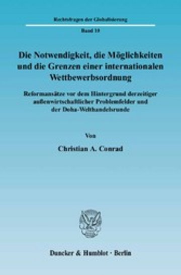 eBook Die Notwendigkeit, die Möglichkeiten und die Grenzen einer internationalen Wettbewerbsordnung. Cover