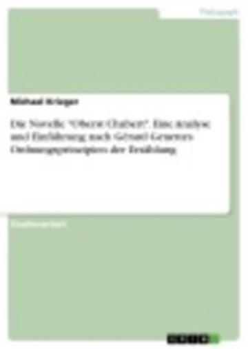 eBook Die Novelle 'Oberst Chabert'. Eine Analyse und Einführung nach Gérard Genettes Ordnungsprinzipien der Erzählung Cover