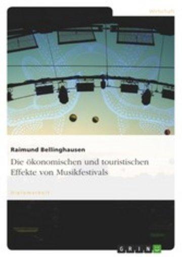 eBook Die ökonomischen und touristischen Effekte von Musikfestivals Cover