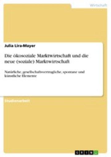 eBook Die ökosoziale Marktwirtschaft und die neue (soziale) Marktwirtschaft Cover