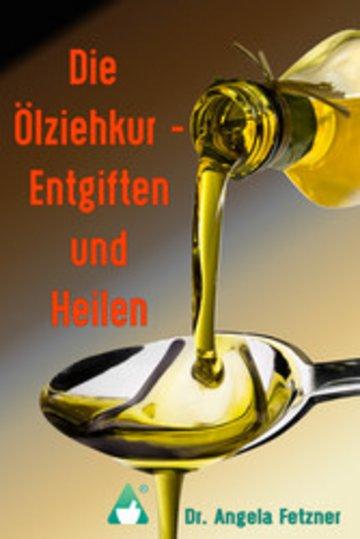 eBook Die Ölziehkur - Entgiften und Heilen Cover