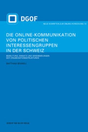 eBook Die Online-Kommunikation von politischen Interessengruppen in der Schweiz Cover