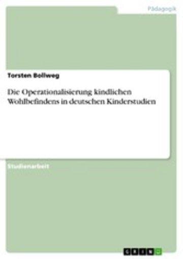 eBook Die Operationalisierung kindlichen Wohlbefindens in deutschen Kinderstudien Cover
